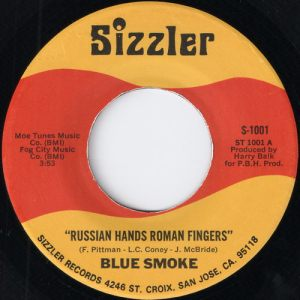 Blue Smoke - Russian Hands Roman Fingers, Sizzler 45
