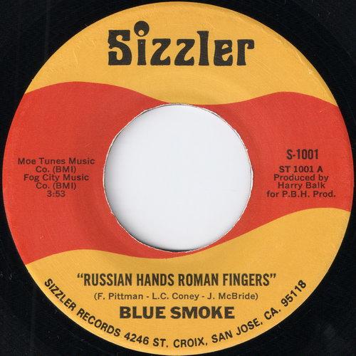Blue Smoke - Russian Hands Roman Fingers, Sizzler 45