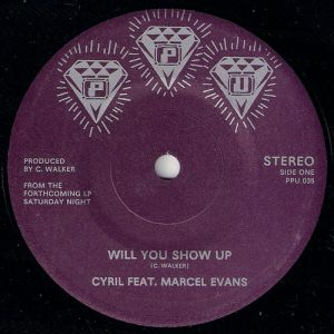 Cyril - Will You Show Up (feat. Marcel Evans), Peoples Potential Unlimited 45