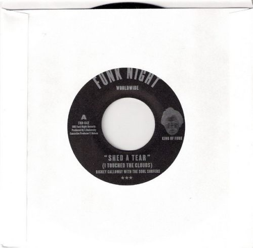 Rickey Calloway With The Soul Surfers - Shed A Tear (I Touched The Clouds), Funk Night 45