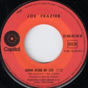 Joe Frazier - Gonna Spend My Life, Capitol 45