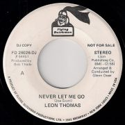 Leon Thomas - Never Let Me Go, Flying Dutchman 45