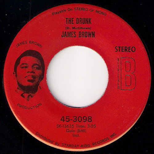 James Brown - The Drunk, Bethlehem 45