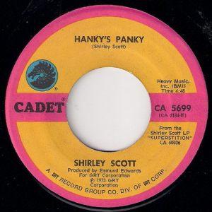 Shirley Scott - Hanky's Panky, Cadet 45