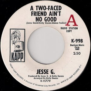 Jesse G. - A Two-Faced Friend Ain't No Good [Kapp, Promo]