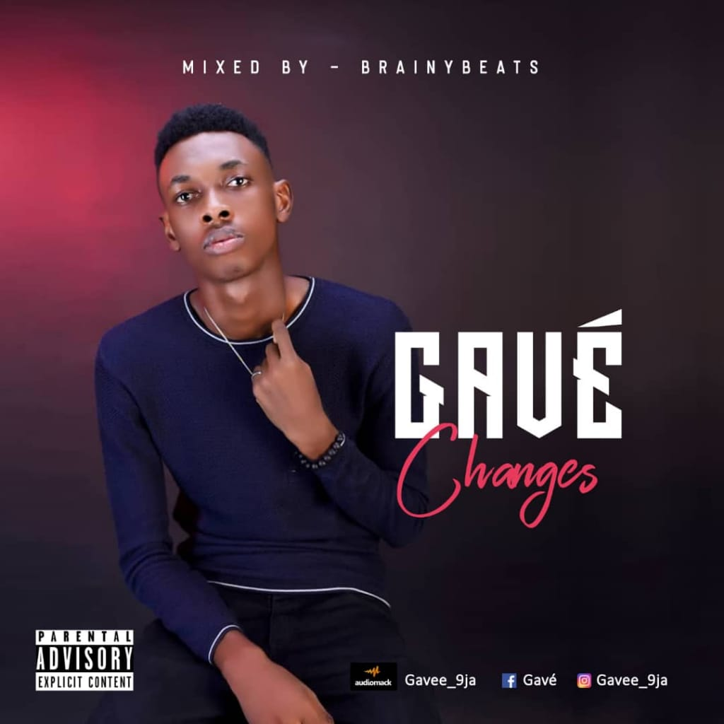 Music : Gavé Changes