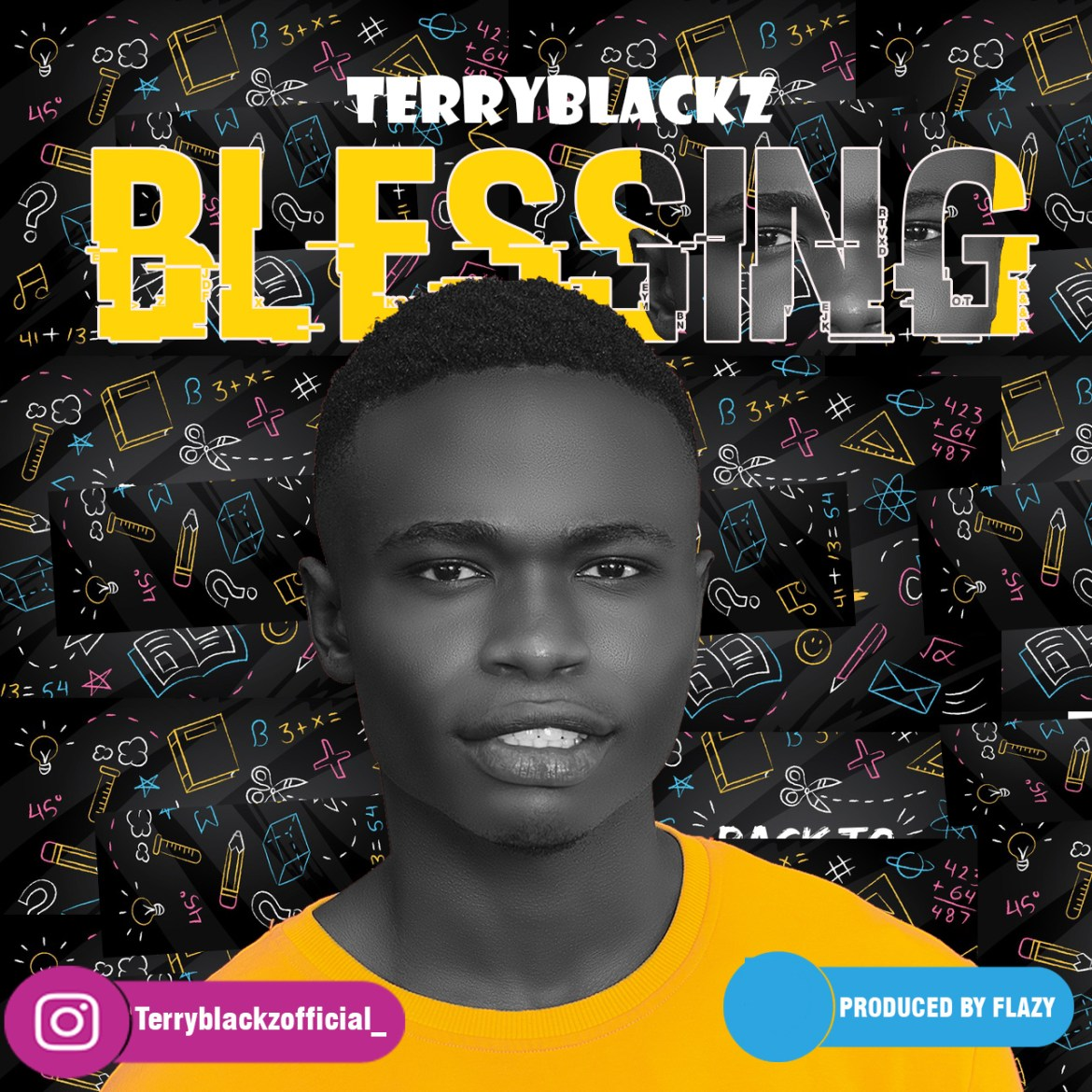 Music : TerryBlackz Blessing