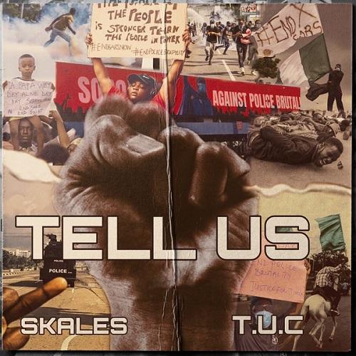 Music : Skales – Tell Us