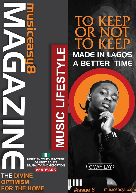 Omah Lay  To keep or not to keep as he covers musiceasy8 6th Edition Magazine