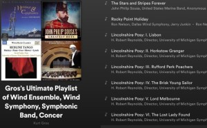 Spotify – Gros's Ultimate Playlist of Wind Ensemble Wind Symphony Symphonic Band Concert Band and Winds