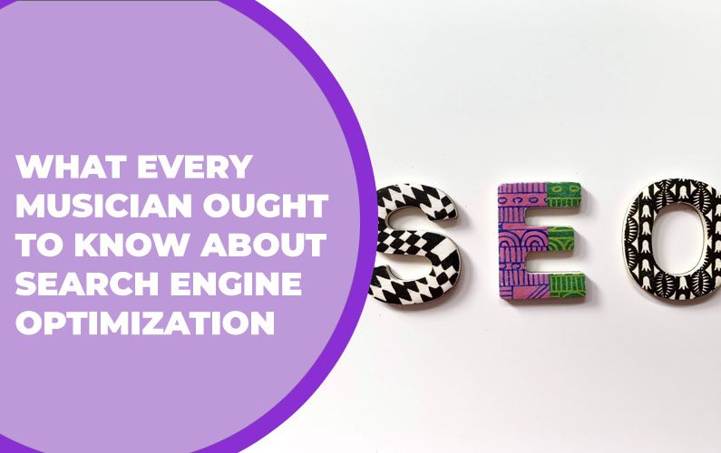 What Every Musician Ought to Know About Search Engine Optimization