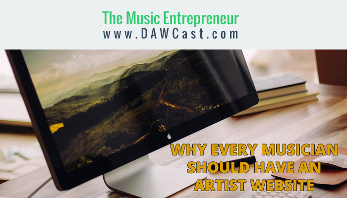 Why Every Musician Should Have an Artist Website