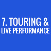 7. Touring & Live Performance