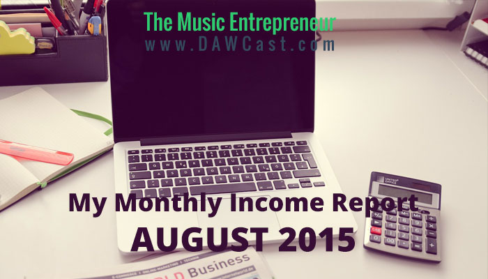 My August 2015 Monthly Income Report