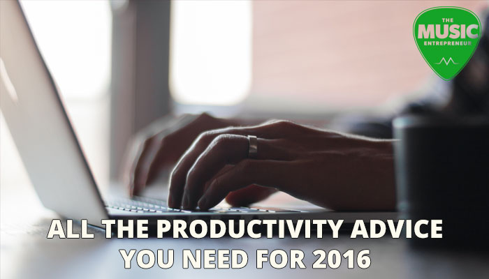 All The Productivity Advice You Need For 2016