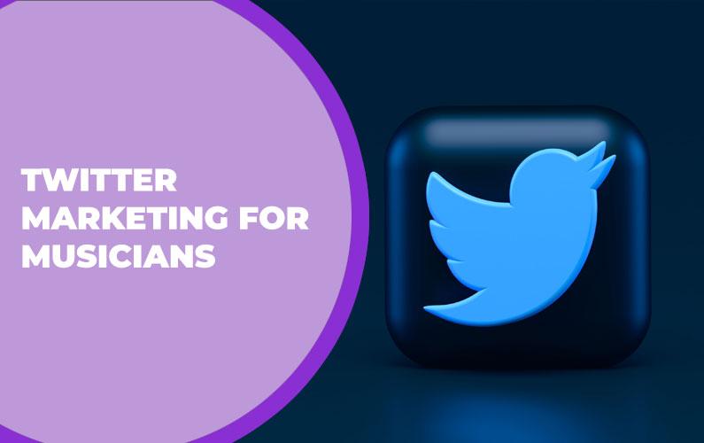 Twitter Marketing for Musicians