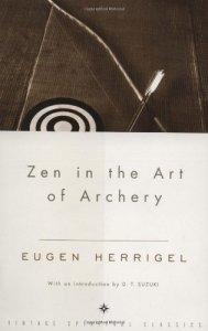 Zen in the Art of Archery by Eugen Herrigel, D.T. Suzuki