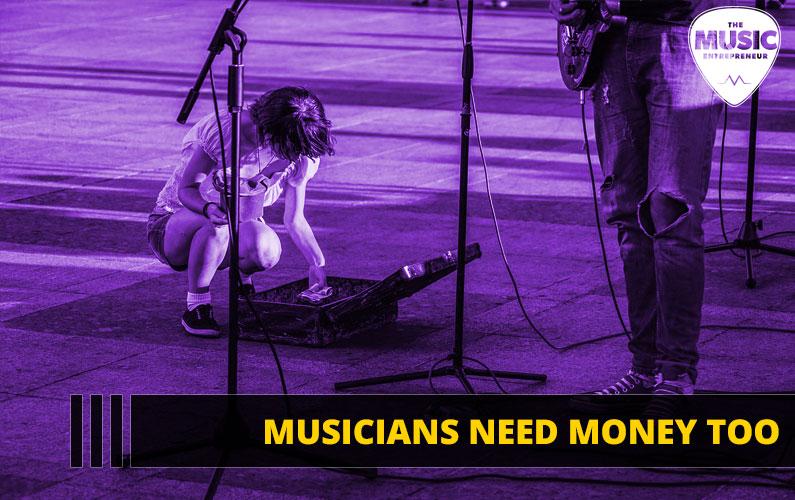 Musicians Need Money Too
