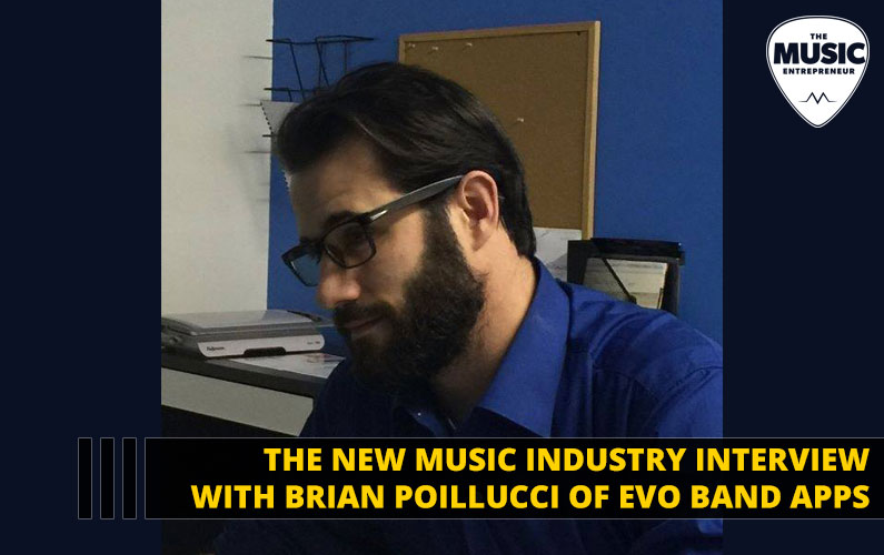 089 – How to Make Monthly Recurring Revenue as a Musician – with Brian Poillucci of EVO Band Apps