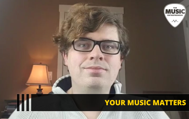 138 – Your Music Matters