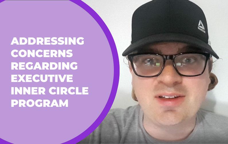 Addressing Concerns Regarding Executive Inner Circle Program