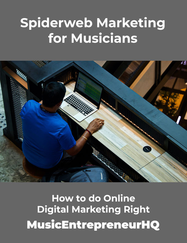 Spiderweb Marketing for Musicians