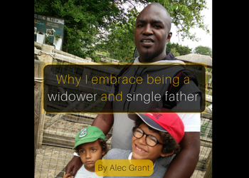 Permalink to: Why I embrace being a widower and single father – By Alec Grant