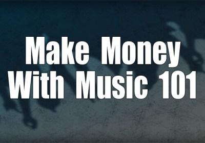 make-money-with-music-101
