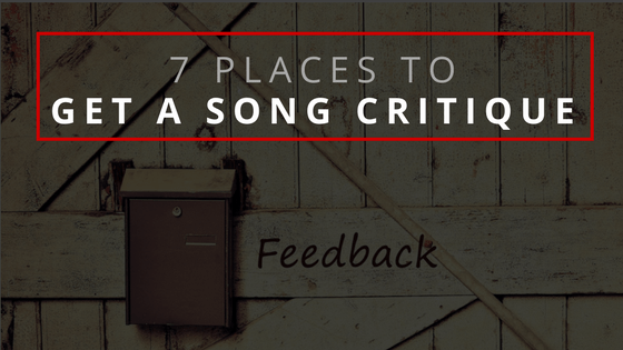 7 Places To Get A Song Critique
