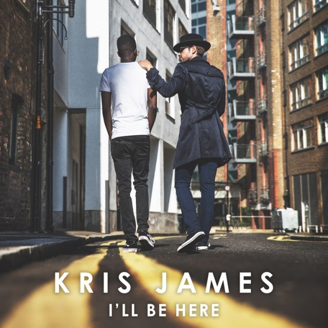 Following the success of his previous Top 40 singles 'Kris James' drops new pop gem 'I'LL BE HERE'