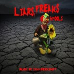 "IVAN BEECROFT RELEASES NEW ALBUM ""LIARS, FREAKS & FOOLS"""