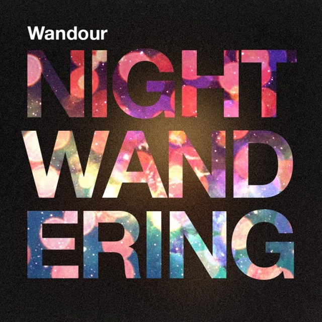 Wandour Delivers Atmospheric Electronic Downtempo EP 'Night Wandering'