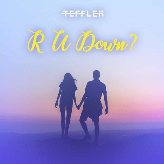 """With more than 7 million listens worldwide, TEFFLER Soaks Up Summer with New EP, Single """"Are You Down?"""""""