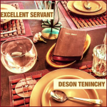"In an industry of muddled beats and unimaginative rap, ""Excellent Servant"" by Brooklyn rapper 'Deson Teninchy' is a breath of fresh air."