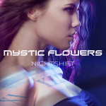 RnB & Electro-Dance enriched by ecstatic rhythms, 'Mystic Flowers' drop 'Night Shift'