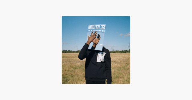 Upon Reflection – Wretch 32