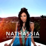 With an 80's synth groove and a modern pop sensibility, 'Nathassia' releases the addictive pop track 'Is Everybody Searching'
