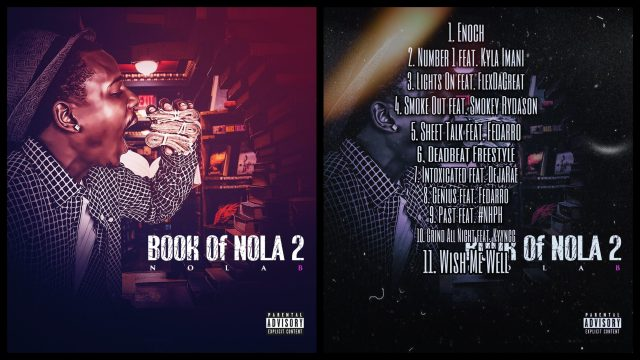 American Hip Hop Artist Nola B takes his music seriously as is heard in his new music release called 'Book of Nola 2' – check it out!