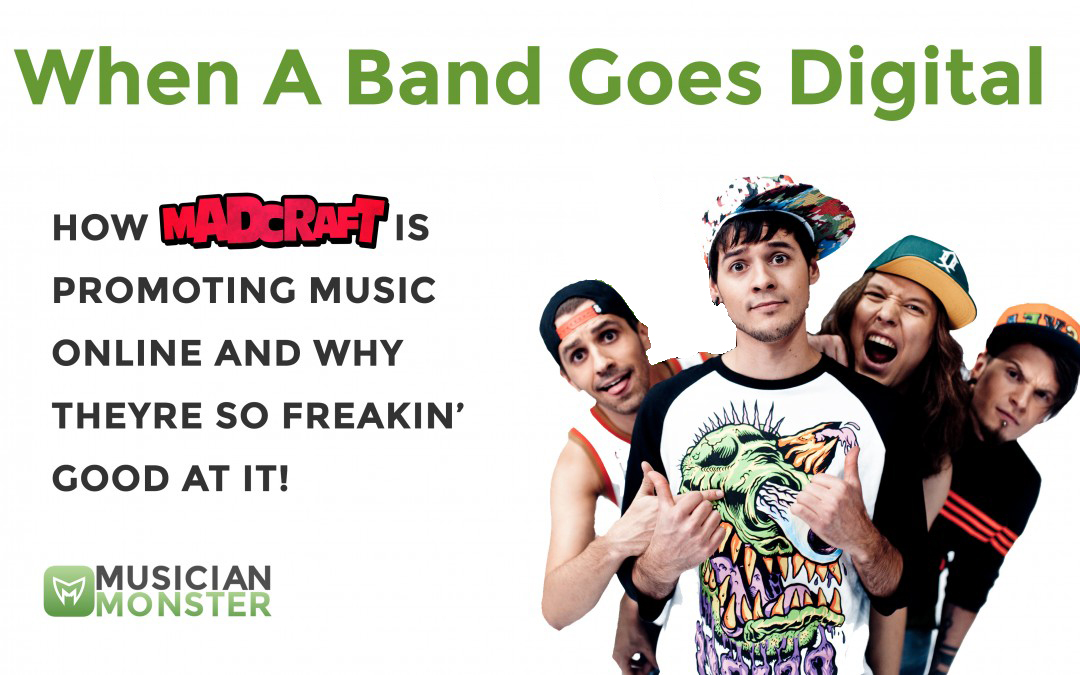 promote music online with madcraft a band that does it right