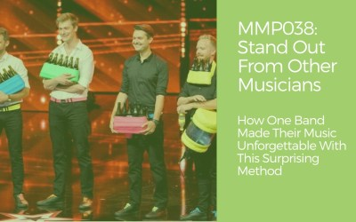 MMP038: How To Stand Out From Other Musicians And Discover Your Music Brand