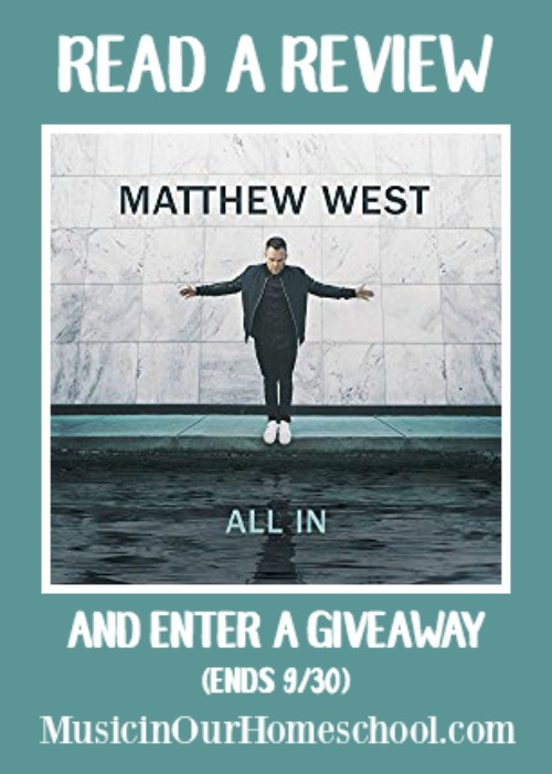 Matthew West CD All In review & giveaway (ends 930)
