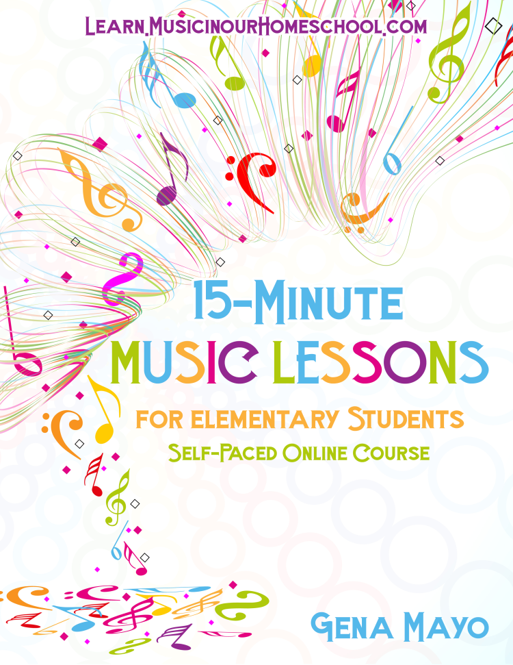 15-Minute Music Lessons self-paced online course for elementary students. 15 separate lessons with printables at Learn.MusicinOurHomeschool.com