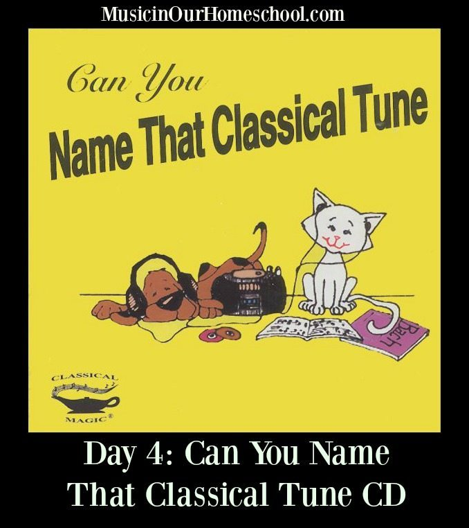 Can You Name That Classical Tune CD, a perfect resource to use to teach music in your homeschool. #musicinourhomeschool #musiceducation #musiclessonsforkids #homeschoolmusic