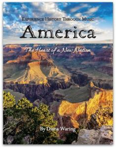 Experience History Through Music - America