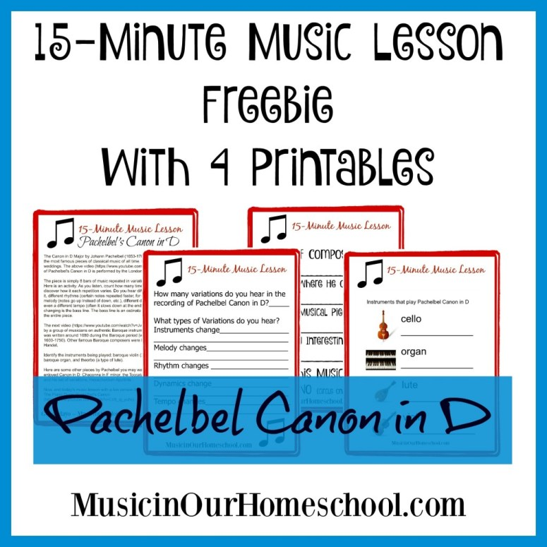 Free 15-Minute Music Lesson with printables for Pachelbel Canon in D