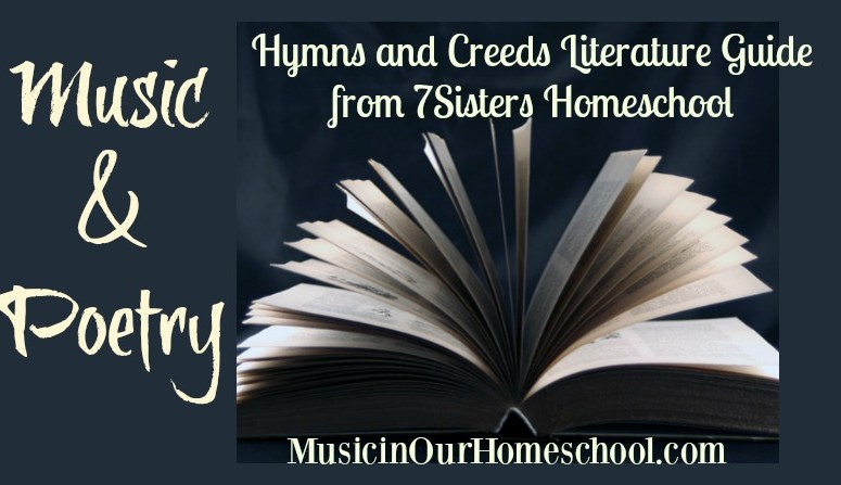 Hymns and Creeds Literature Guide from 7SistersHomeschool