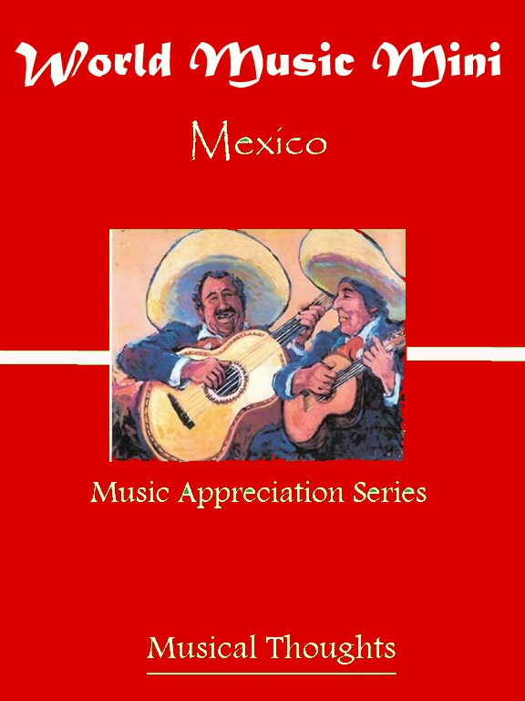 Mexico Mini Music Appreciation Live Class at CurrClick
