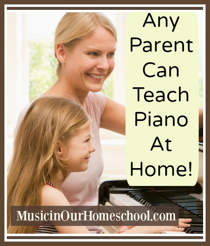 any-parent-can-teach-piano-at-home-graphic