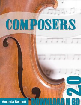 Composers 2.0 Download N Go Unit Study