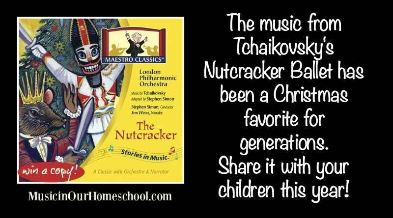 "Maestro Classics ""Nutcracker"" CD for Christmas (with a giveaway)"